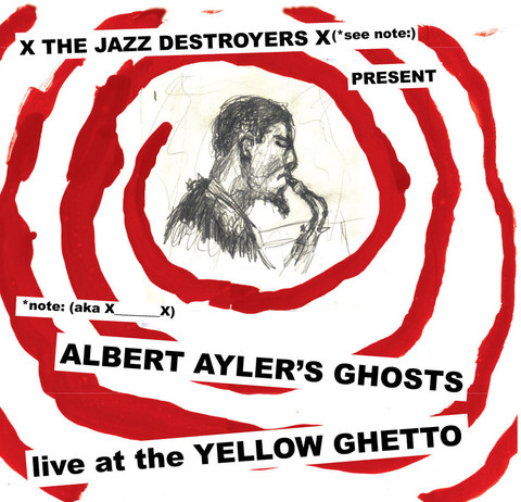 Pochette X___X : Albert Ayler's Ghosts