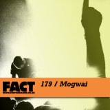 Fact Magazine 179/Mogwai