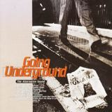 Going Underground : The Alternative Sound