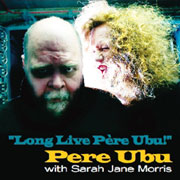 cover Long Live Pere Ubu