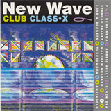 New Wave Club Class-X Vol. 9
