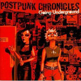 Postpunk Chronicles : Going Underground