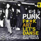 Punk, F**k Art, Let's Danse