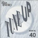 Tune Up - Rock 40